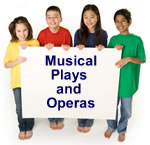 Musical Plays and Operas