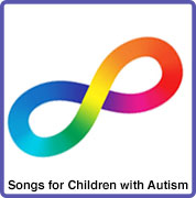 Songs for children with Autism