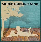 Children's Literature Songs