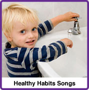 Healthy Habits Songs
