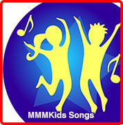 MMMKids Songs