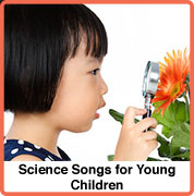 Science songs for young children