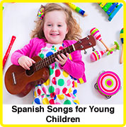Spanish songs for young children