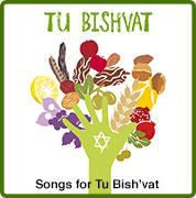 Tu Bishvat Songs