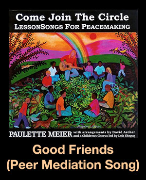 Good Friends (The Peer Mediation Song) Song Download with Lyrics