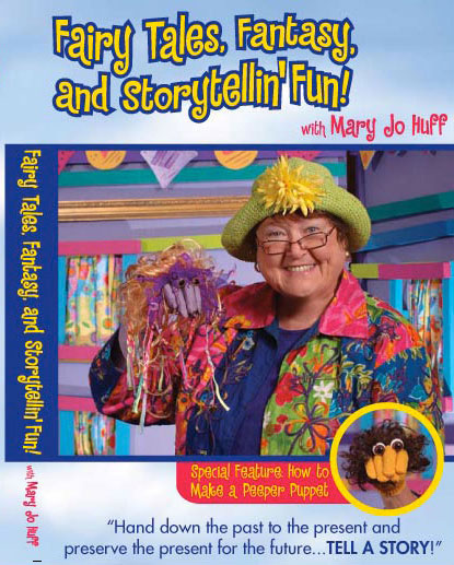 Mary Jo Huff: Fairy Tales, Fantasy, and Storytellin' Fun! DVD