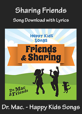 Sharing Friends Song Download with Printables