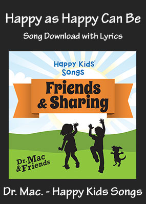 Happy as Happy Can Be Song Download with Printables