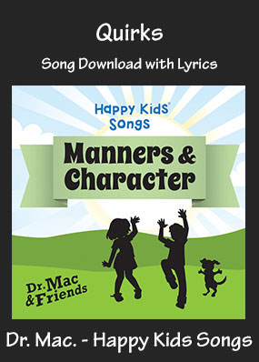 Quirks Song Download with Printables