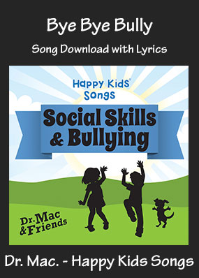 Bye Bye Bully Song Download with Printables