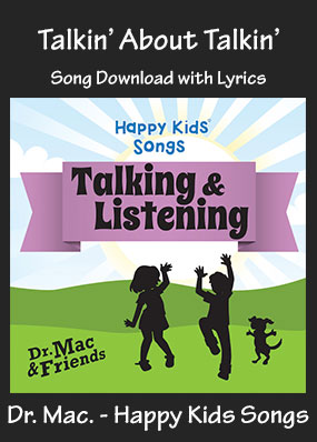 Talkin' About Talkin' Song Download with Printables