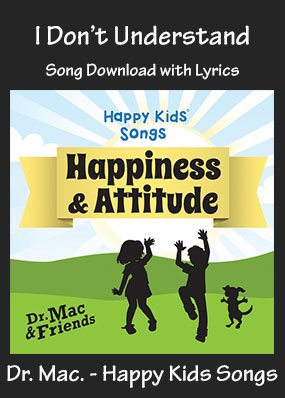 I Don't Understand Song Download with Printables