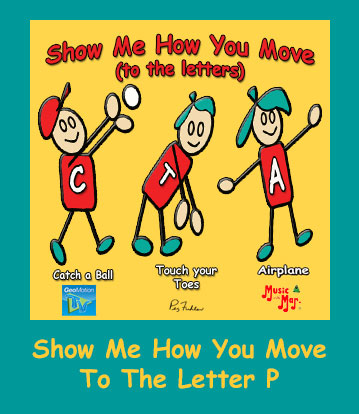 Show Me How You Move To The Letter P Song Download with Lyrics