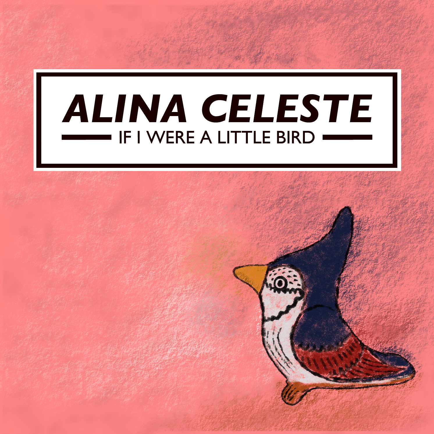 Alina Celeste: If I Were A Little Bird Album Download
