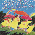 Cathy Fink: When The Rain Comes Down CD