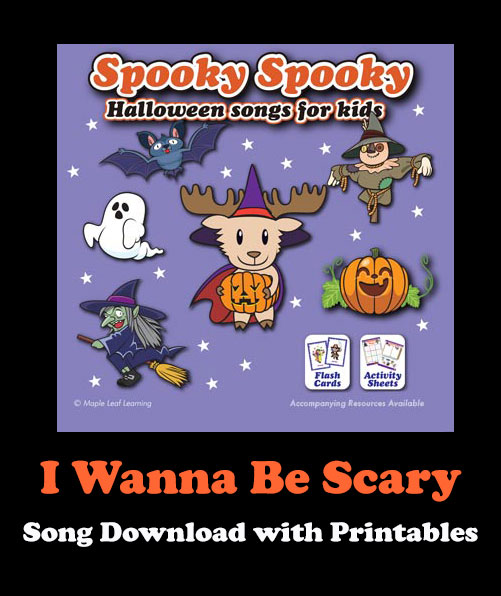I Wanna Be Scary Song Download with Printables