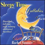 Rachel Sumner: Sleepy Time Lullabies