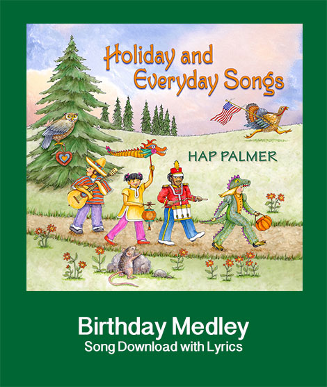 Birthday Medley Songs Download With Lyrics: Songs For