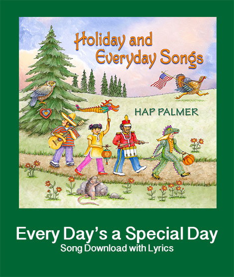 Every Day's A Special Day Song Download with Lyrics
