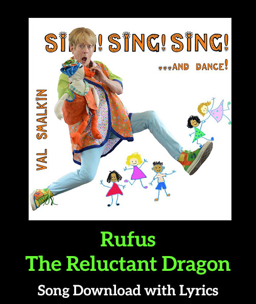 Rufus The Reluctant Dragon Song Download with Lyrics
