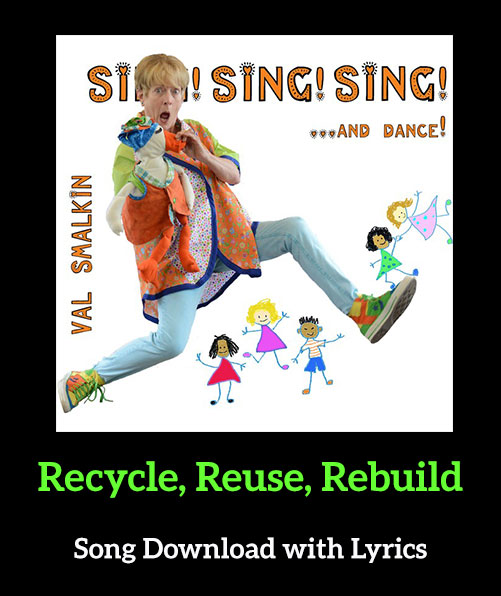 Recycle, Reuse, Rebuild Song Download with Lyrics