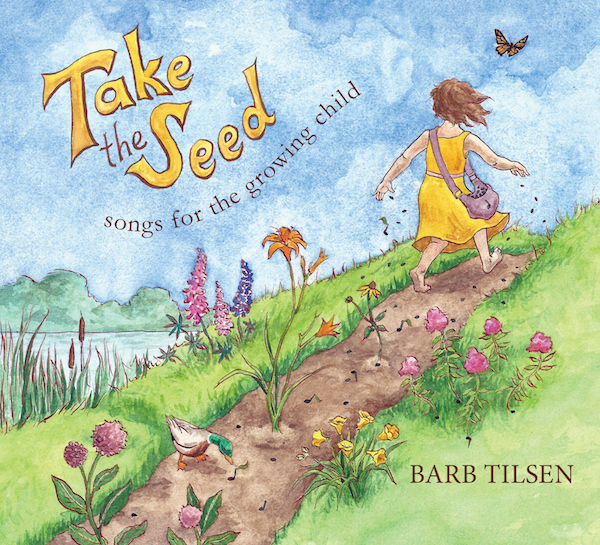 Take The Seed Music CD with Printable Lyrics