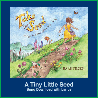 A Tiny Little Seed Song Download with Lyrics