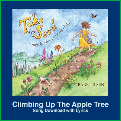 Climbing Up The Apple Tree Song Download with Lyrics