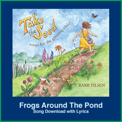 Frogs Around The Pond Song Download with Lyrics