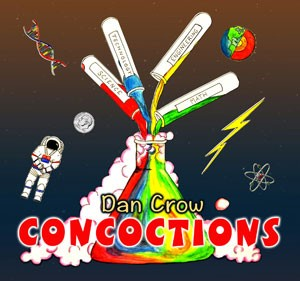 Dan Crow: Concoctions