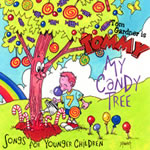 My Candy Tree: Songs For Younger Children