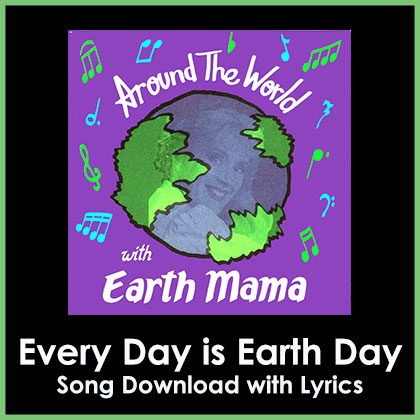Every Day is Earth Day Song Download with Lyrics