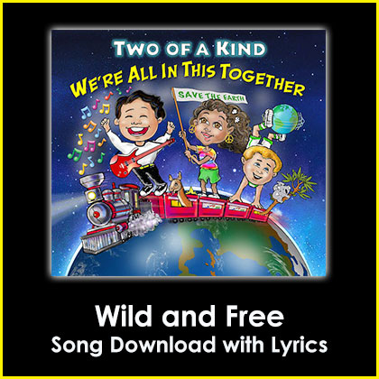 Wild and Free Song Download with Lyrics