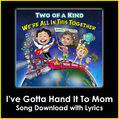 I've Gotta Hand It To Mom Song Download with Lyrics