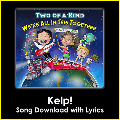 Kelp! Song Download with Lyrics