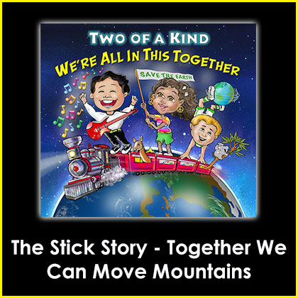 The Stick Story - Together We Can Move Mountains Song Download with Lyrics
