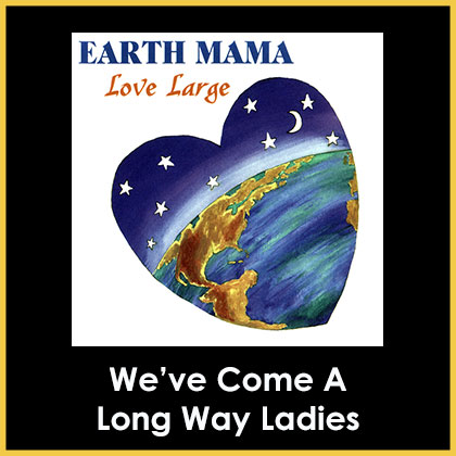 We've Come A Long Way Ladies Song Download with Lyrics