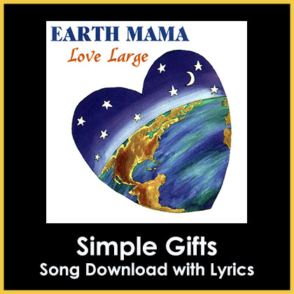 Simple Gifts Song Download with Lyrics