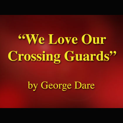 We Love Our Crossing Guards Song Download with Lyrics