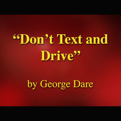 Don't Text and Drive Song Download with Lyrics