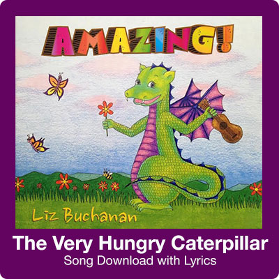 The Very Hungry Caterpillar Song Download with Lyrics