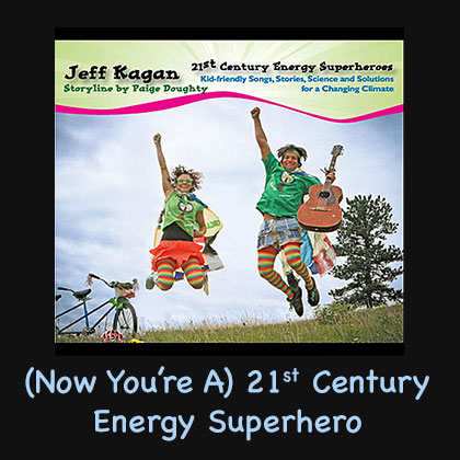 (Now You're A) 21st Century Energy Superhero Song Download with Lyrics
