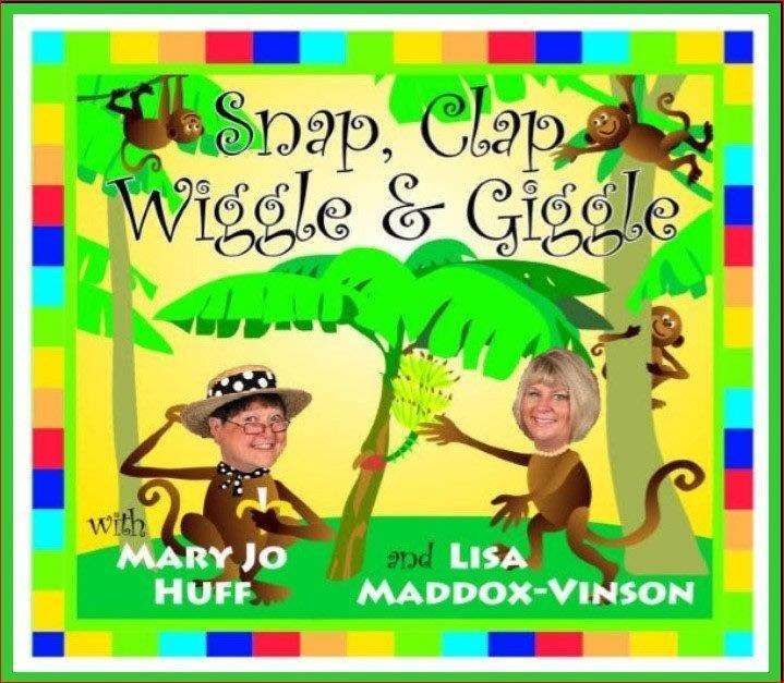 Mary Jo Huff: Snap, Clap, Wiggle & Giggle CD with Lyrics