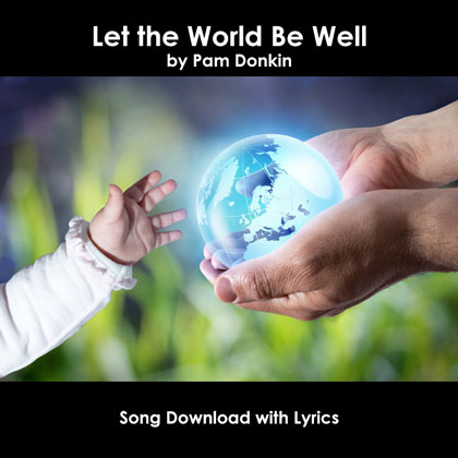 Let The World Be Well Song Download with Lyrics