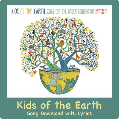 Kids of the Earth Song Download with Lyrics