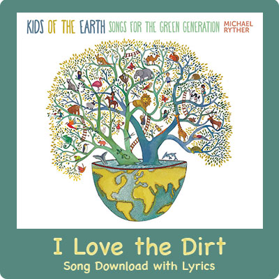 I Love the Dirt Song Download with Lyrics