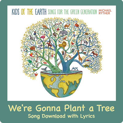 We're Gonna Plant a Tree Song Download with Lyrics