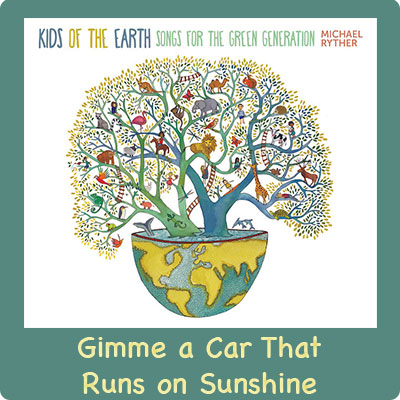 Gimme a Car that Runs on Sunshine Song Download with Lyrics