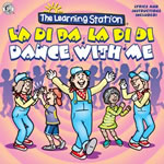 The Learning Station: La Di Da La Di Di CD