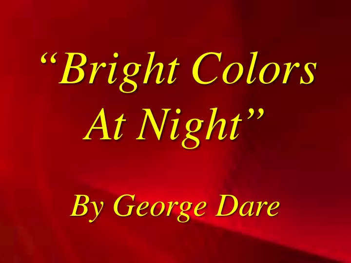 Bright Colors at Night Song Download with Lyrics